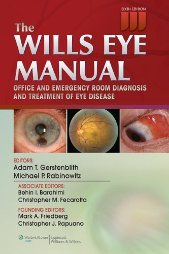Wills Eye Manual Office and Emergency Room Diagnosis and Treatment of Eye Disease 6th 2012 (Revised) edition cover