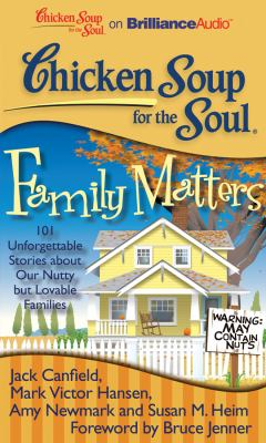 Family Matters: 101 Unforgettable Stories About Our Nutty but Lovable Families  2012 edition cover