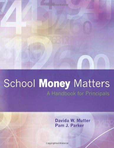 School Money Matters A Handbook for Principals N/A edition cover
