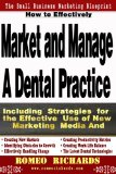 How to Effectively Market and Manage a Dental Practice  N/A 9781492249382 Front Cover