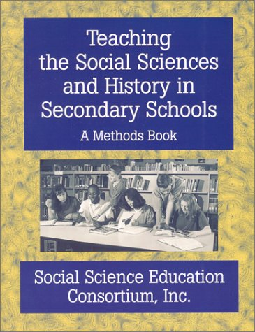 Teaching the Social Sciences and History in Secondary Schools A Methods Book N/A edition cover