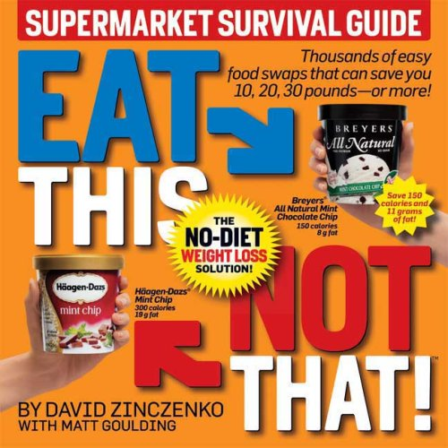 Eat This, Not That! The No-Diet Weight Loss Solution!  2008 edition cover