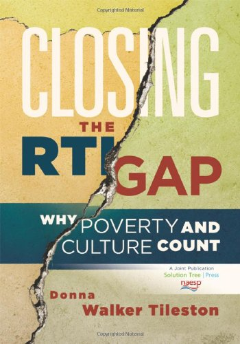 Closing the RTI Gap Why Poverty and Culture Count  2011 edition cover