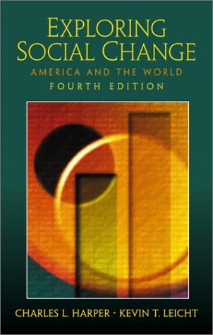 Exploring Social Change America and the World 4th 2002 edition cover