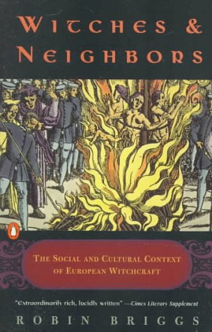 Witches and Neighbors The Social and Cultural Context of European Witchcraft  1998 edition cover