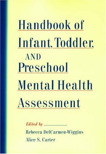 Handbook of Infant, Toddler, and Preschool Mental Health Assessment   2004 9780195144383 Front Cover