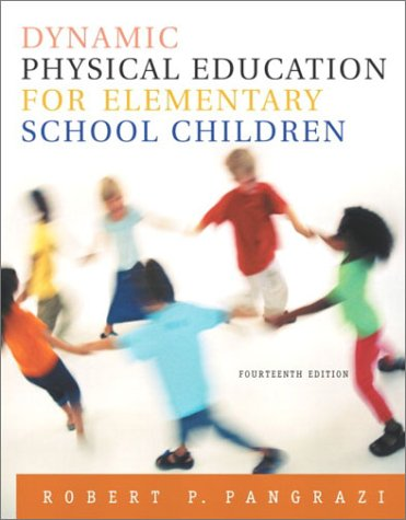 Dynamic Physical Education for Elementary School Children  14th 2004 (Revised) edition cover
