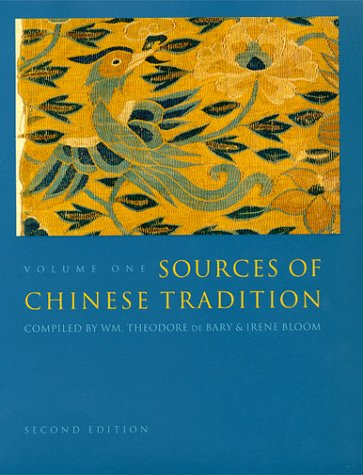 Sources of Chinese Tradition From 1600 Through the Twentieth Century 2nd 1999 9780231109383 Front Cover