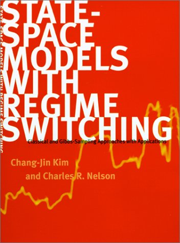 State-Space Models with Regime Switching Classical and Gibbs-Sampling Approaches with Applications  1999 edition cover