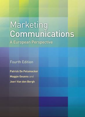 Marketing Communications A European Perspective 4th 2010 9780273721383 Front Cover