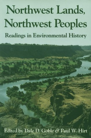 Northwest Lands, Northwest Peoples Readings in Environmental History  1999 edition cover