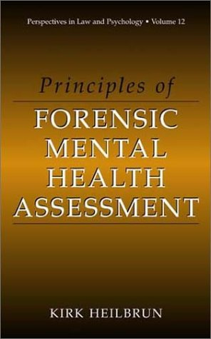 Principles of Forensic Mental Health Assessment   2001 9780306465383 Front Cover