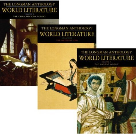 Longman Anthology of World Literature The Ancient World, the Medieval Era, and the Early Modern Period  2004 9780321202383 Front Cover