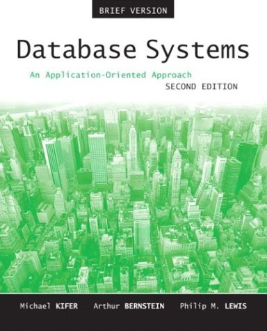 Database Systems An Application-Oriented Approach, Introductory Version 2nd 2005 (Revised) edition cover