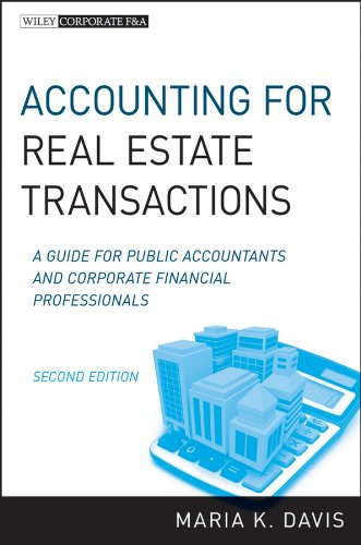 Accounting for Real Estate Transactions A Guide for Public Accountants and Corporate Financial Professionals 2nd 2011 9780470603383 Front Cover