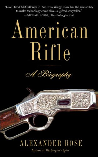 American Rifle A Biography N/A 9780553384383 Front Cover