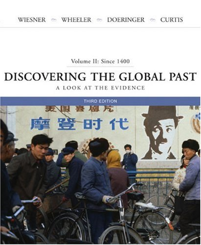 Discovering the Global Past since 1400 A Look at the Evidence 3rd 2007 edition cover