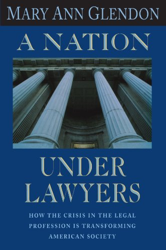 Nation under Lawyers How the Crisis in the Legal System Is Transforming American Society  1984 edition cover