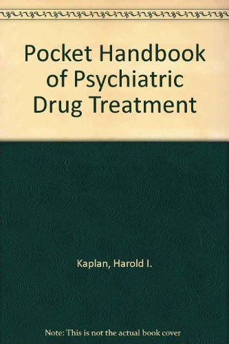 Pocket Handbook of Psychiatric Drug Treatment 1st 1993 9780683045383 Front Cover