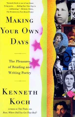 Making Your Own Days The Pleasures of Reading and Writing Poetry  1999 edition cover