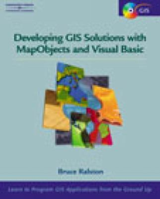 Developing GIS Solutions with MapObjects and Visual Basic   2002 edition cover