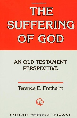 Suffering of God An Old Testament Perspective N/A edition cover