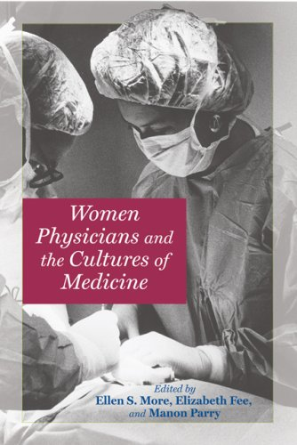 Women Physicians and the Cultures of Medicine   2008 edition cover