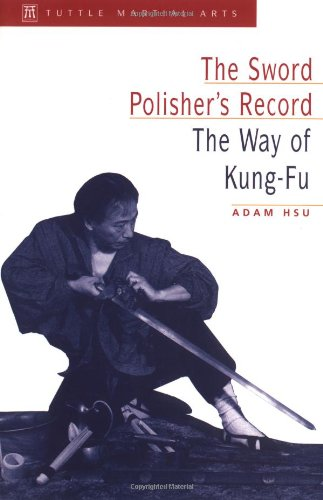 Sword of Polisher's Record The Way of Kung-Fu  1998 edition cover