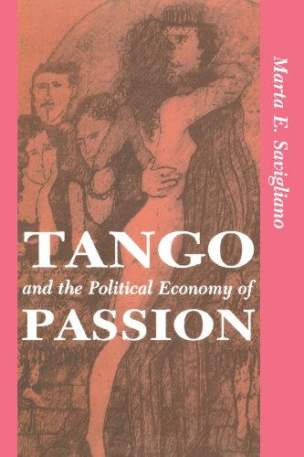 Tango and the Political Economy of Passion   1995 (Revised) edition cover
