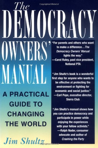 Democracy Owners' Manual A Practical Guide to Changing the World  2002 edition cover