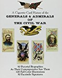Cigarette Card History of the Generals and Admirals of the Civil War N/A 9780872432383 Front Cover