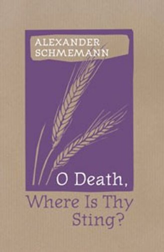 O Death, Where Is Thy Sting?   2003 9780881412383 Front Cover