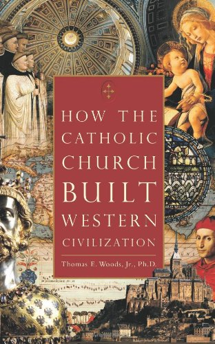 How the Catholic Church Built Western Civilization   2005 edition cover