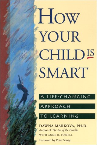 How Your Child Is Smart A Life-Changing Approach to Learning  1992 edition cover