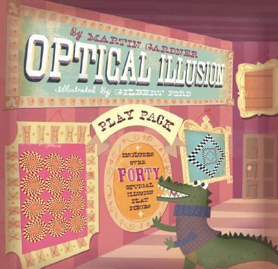 Optical Illusion Play Pack   2007 9781402733383 Front Cover