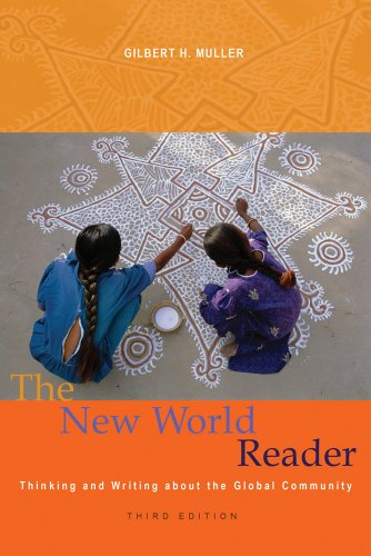 New World Reader Thinking and Writing about the Global Community 3rd 2011 edition cover