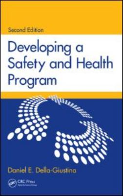 Developing a Safety and Health Program, Second Edition  2nd 2009 (Revised) edition cover