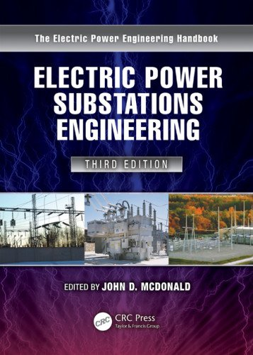 Electric Power Substations Engieering  3rd 2012 (Revised) edition cover
