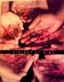 Biology of AIDS  3rd (Revised) edition cover