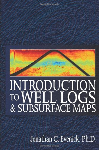 Introduction to Well Logs and Subsurface Maps   2008 9781593701383 Front Cover