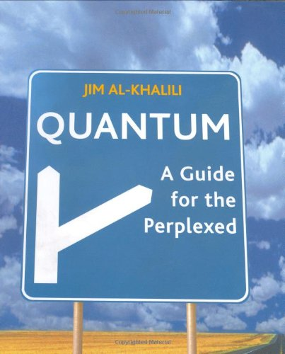 Quantum A Guide for the Perplexed  2004 edition cover