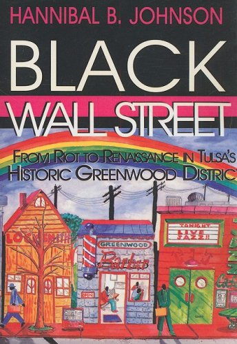 Black Wall Street From Riot to Renaissance in Tulsa's Historic Greenwood District  2013 edition cover