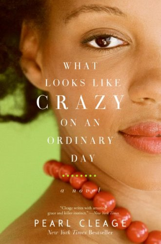 What Looks Like Crazy on an Ordinary Day  N/A edition cover