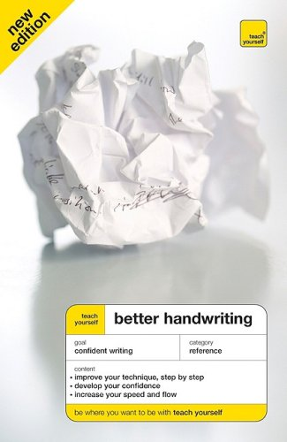 Teach Yourself - Better Handwriting  3rd 2010 9780071636384 Front Cover