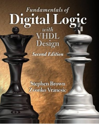 Fundamentals of Digital Logic with VHDL Design  2nd 2005 (Revised) edition cover