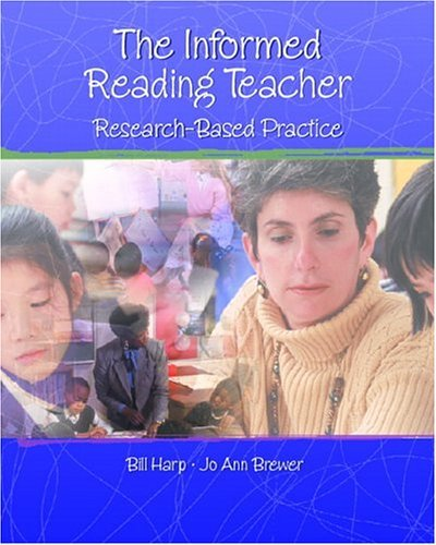 Informed Reading Teacher The Research-Based Practice  2005 edition cover
