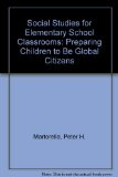 Social Studies for Elementary School Classrooms Preparing Children to be Global Citizens 3rd 2002 9780130937384 Front Cover