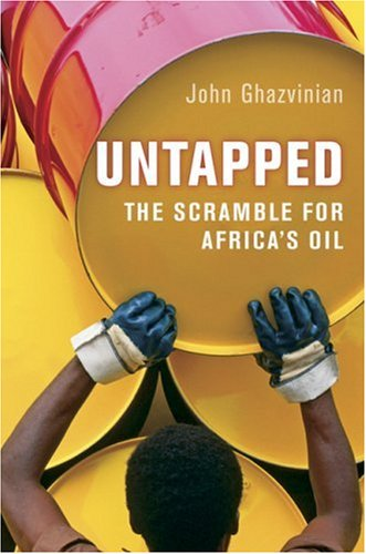 Untapped The Scramble for Africa's Oil  2007 edition cover