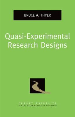Quasi-Experimental Research Designs   2012 9780195387384 Front Cover