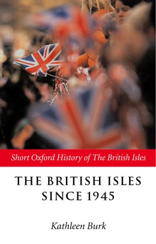 British Isles Since 1945   2002 9780199248384 Front Cover